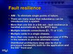fault resilience