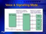 voice signalling mode