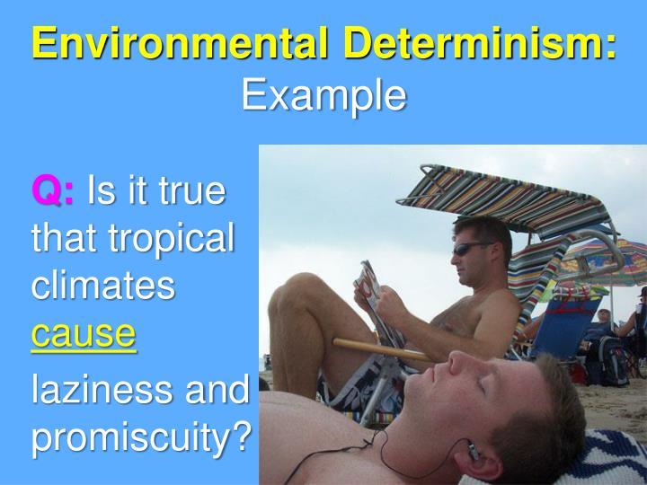 Environmental Determinism: