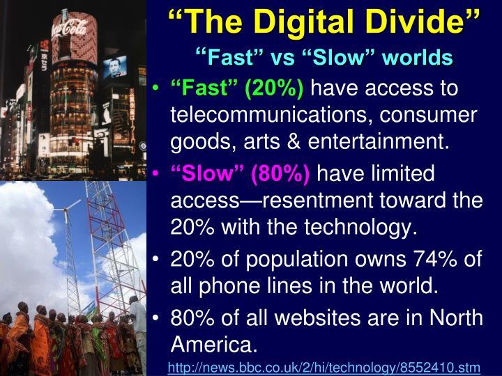 """""""The Digital Divide"""""""