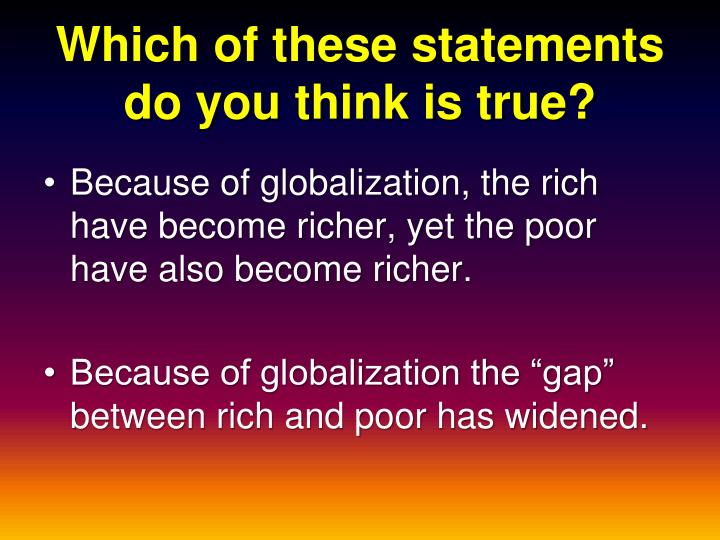 Which of these statements do you think is true?