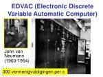 edvac electronic discrete variable automatic computer