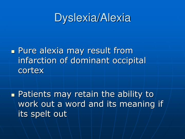 Dyslexia/Alexia