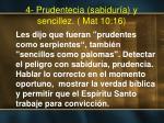 4 prudentecia sabidur a y sencillez mat 10 16