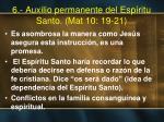 6 auxilio permanente del esp ritu santo mat 10 19 21