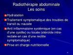 radioth rapie abdominale les soins