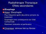 radioth rapie thoracique effets secondaires