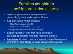 families not able to self insure serious illness