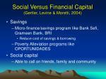 social versus financial capital gertler levine moretti 2004