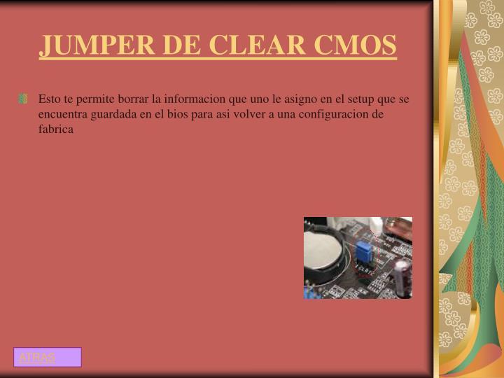 JUMPER DE CLEAR CMOS