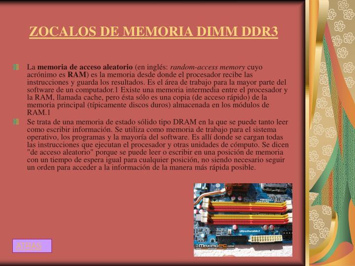 ZOCALOS DE MEMORIA DIMM DDR3