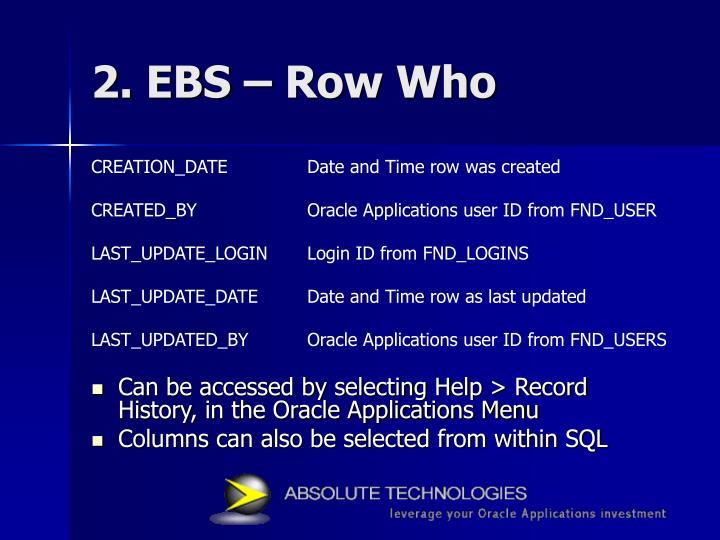 2. EBS – Row Who