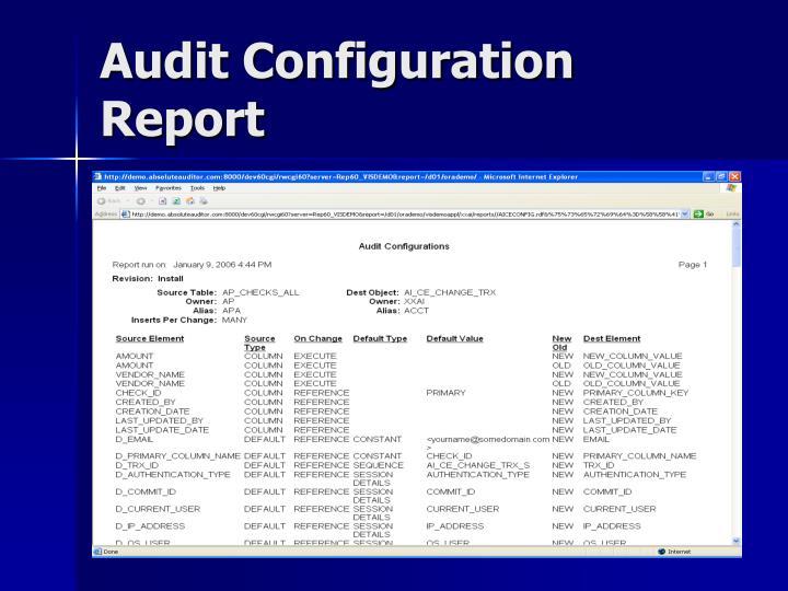 Audit Configuration Report