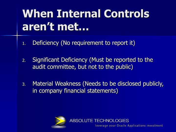 When Internal Controls aren't met…