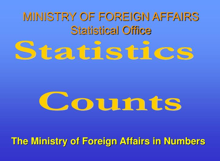 the ministry of foreign affairs in numbers n.