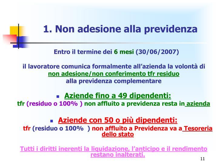 1. Non adesione alla previdenza