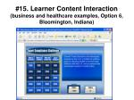15 learner content interaction business and healthcare examples option 6 bloomington indiana