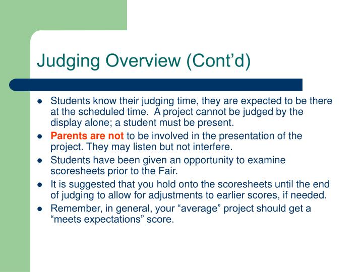 Judging Overview (Cont'd)
