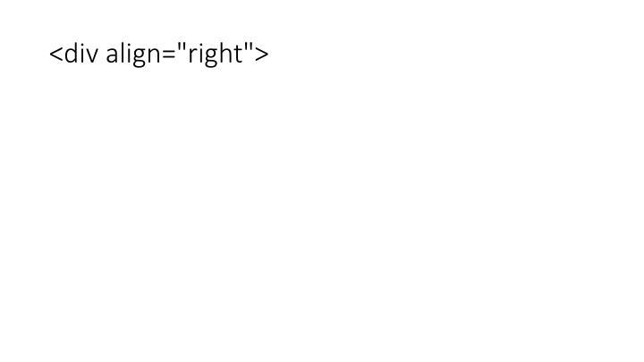 "<div align=""right"">"