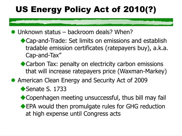 US Energy Policy Act of 2010(?)