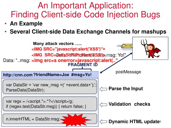 An important application finding client side code injection bugs