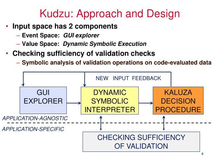 Kudzu: Approach and Design