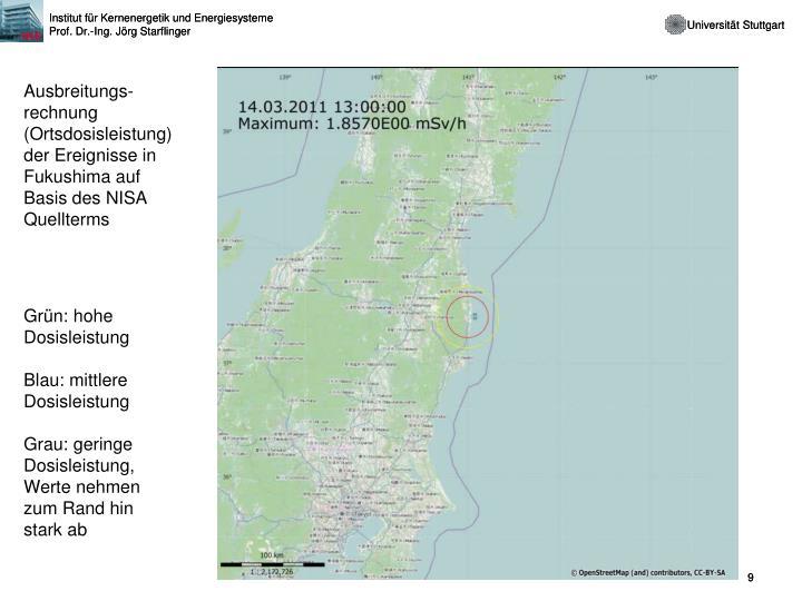 Ausbreitungs-rechnung (Ortsdosisleistung) der Ereignisse in Fukushima auf Basis des NISA  Quellterms