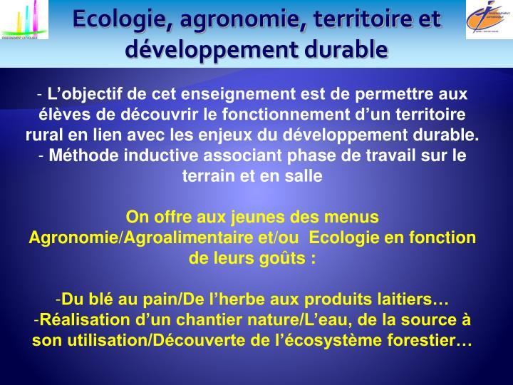 Ecologie, agronomie, territoire et développement durable