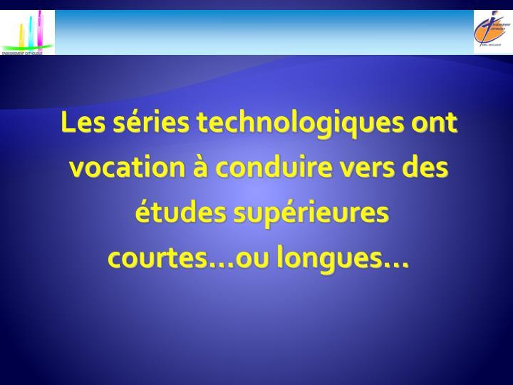 Les séries technologiques ont