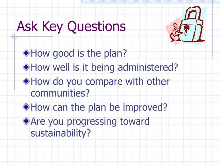 Ask Key Questions