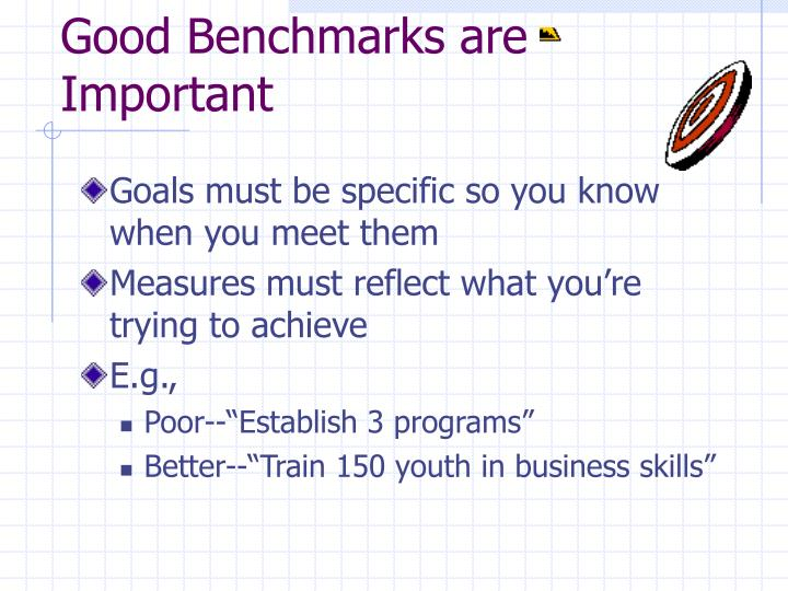 Good Benchmarks are Important