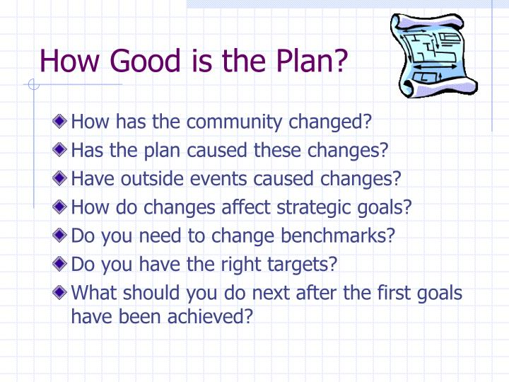 How Good is the Plan?