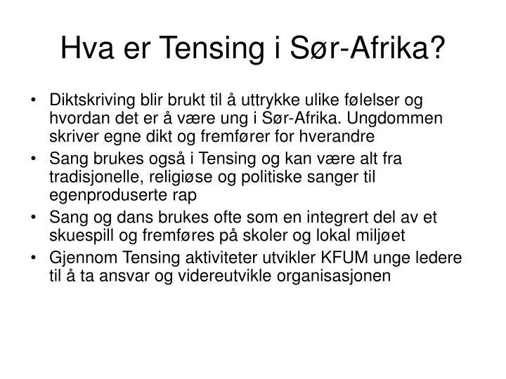 Hva er Tensing i Sør-Afrika?
