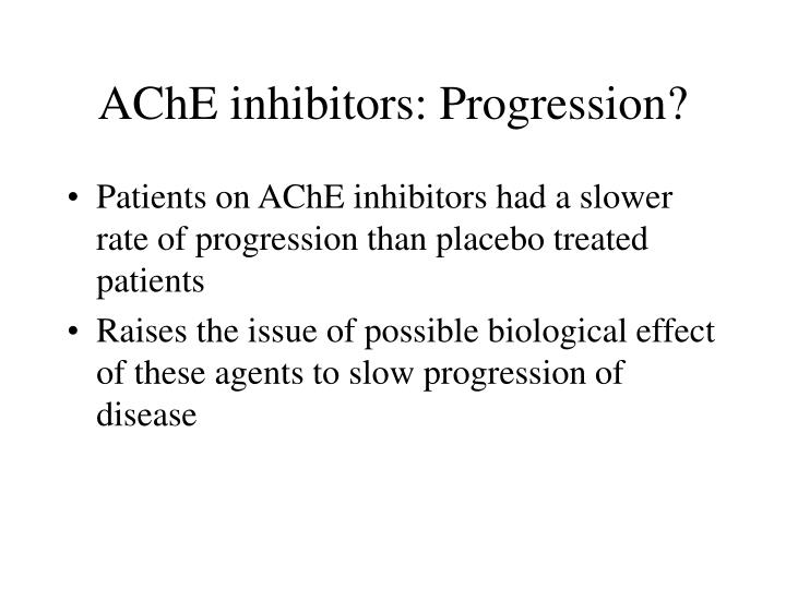 AChE inhibitors: Progression?