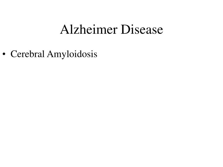 Cerebral Amyloidosis