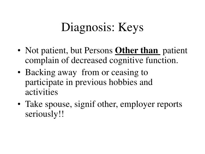 Diagnosis: Keys