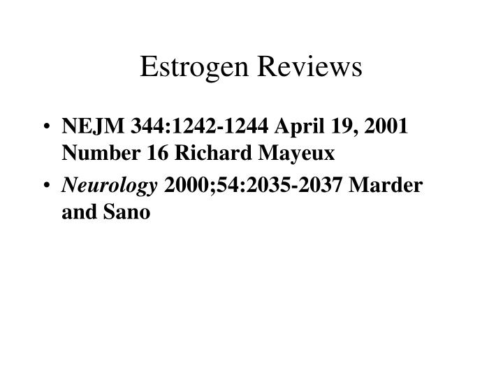 Estrogen Reviews