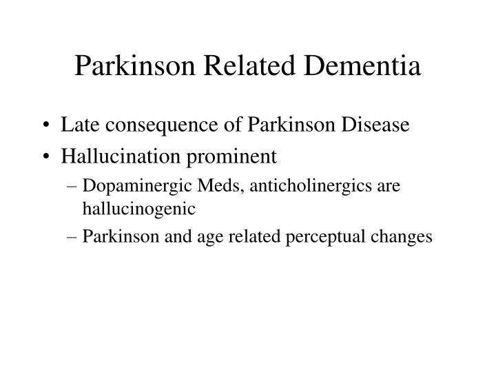 Parkinson Related Dementia