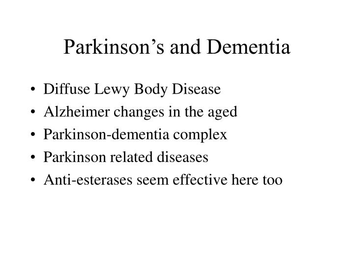 Parkinson's and Dementia
