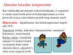 alumine letaalne temperatuur