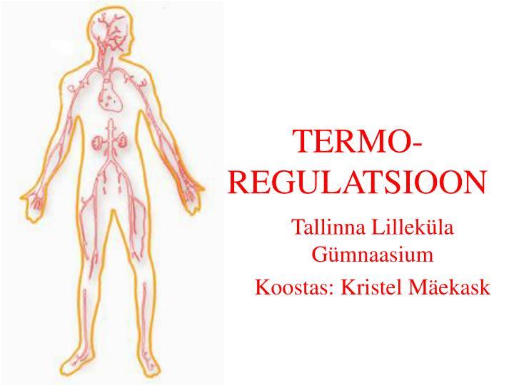 termo regulatsioon n.