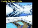 portillo ski resort chile