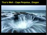 thor s well cape perpetua oregon
