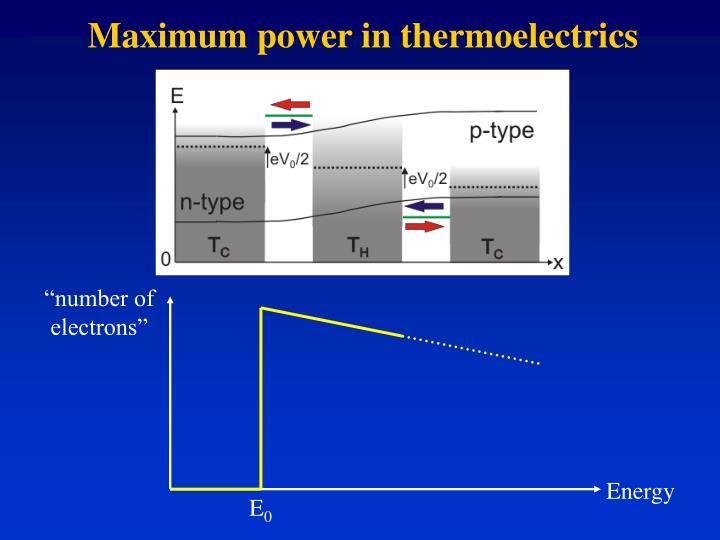 Maximum power in thermoelectrics