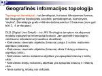 geografin s informacijos topologija