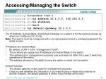 accessing managing the switch