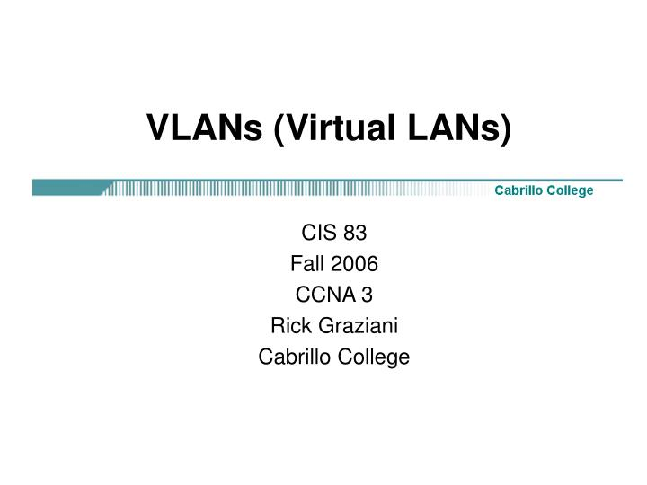 vlans virtual lans n.