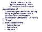 signal detection at the uppsala monitoring centre eur j clin pharmacol 1998 54 315 321