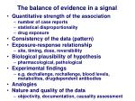 the balance of evidence in a signal
