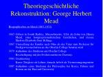 theoriegeschichtliche rekonstruktion george herbert mead